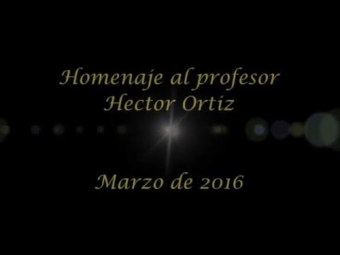 Homenaje al profesor Hector Ortiz de la Escuela de Idiomas. Marzo de 2016