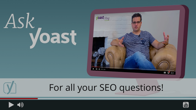 Ask Yoast: How can I use cornerstone content to make my site rank