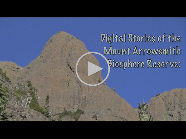 Digital Stories of the Mount Arrowsmith Biosphere Region: Diverse Perspectives