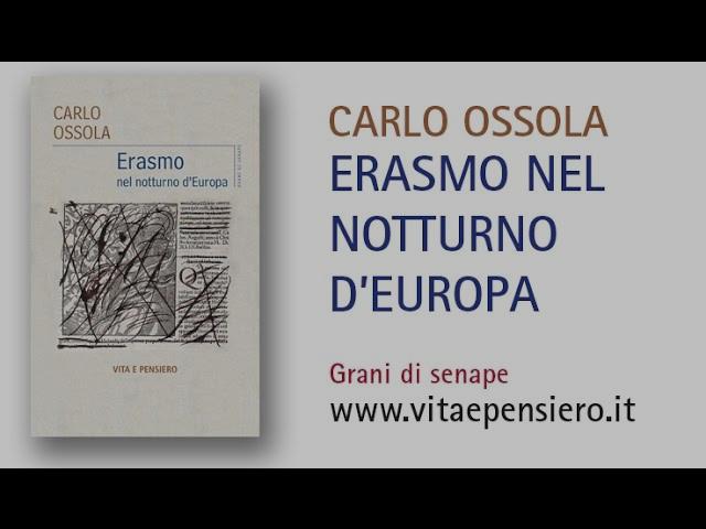 Enzo Bianchi e Carlo Ossola su Erasmo