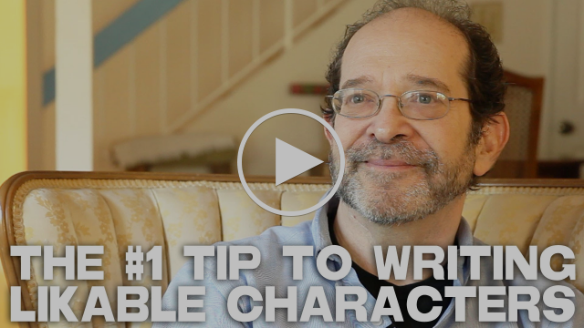 The #1 Tip To Writing Likable Characters by Steve Kaplan