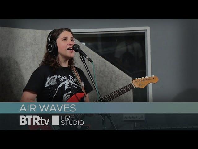 Air Waves - BTR Live Studio [ep453]