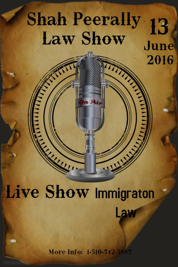 Immigration Law Show by Shah Peerally