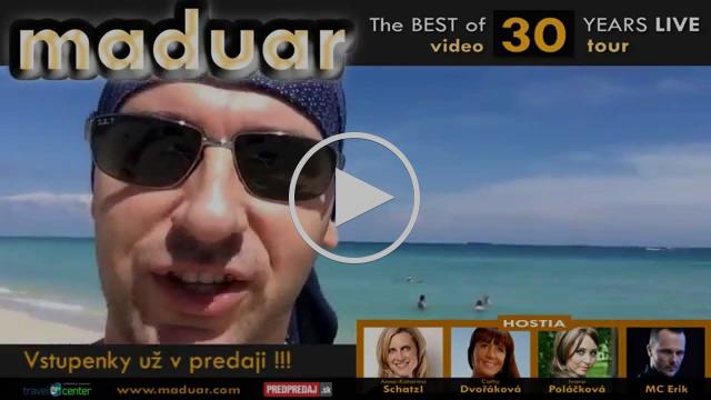 Maduar & hostia - pozvánka na videotour pri príležitosti 30. narodenín skupiny