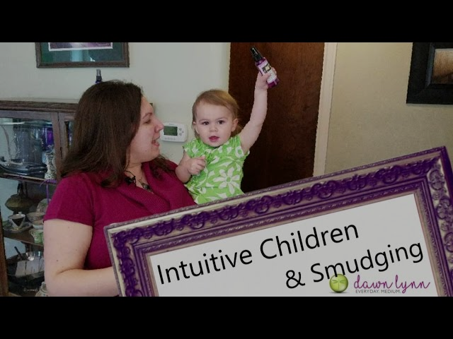 Intuitive Children and Smudging!