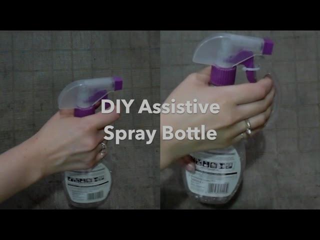 DIY Assistive Spray Bottle