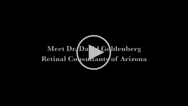 Meet Dr. David Goldenberg of Retinal Consultants of Arizona