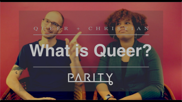 What Is Queer? [Queer + Christian]