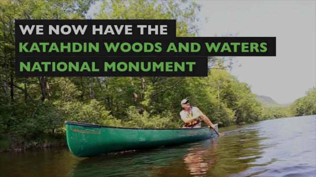 President Obama Announces the Katahdin Woods and Waters National Monument