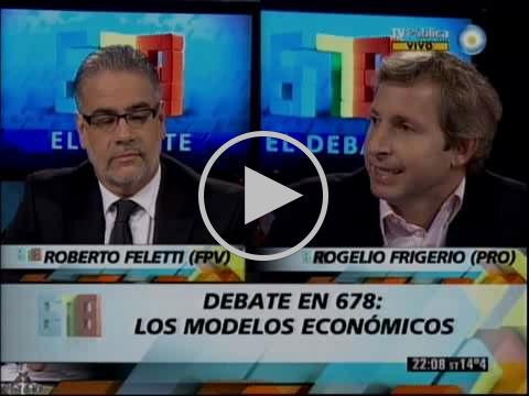 678 - EL DEBATE - FELETTI ROBERTO  Y FRIGERIO ROGELIO - PRIMERA PARTE 21-08-12