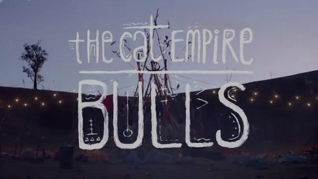 The Cat Empire - Bulls