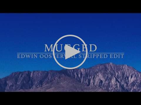 Joris Voorn - Mugged (Edwin Oosterwal Stripped Edit)