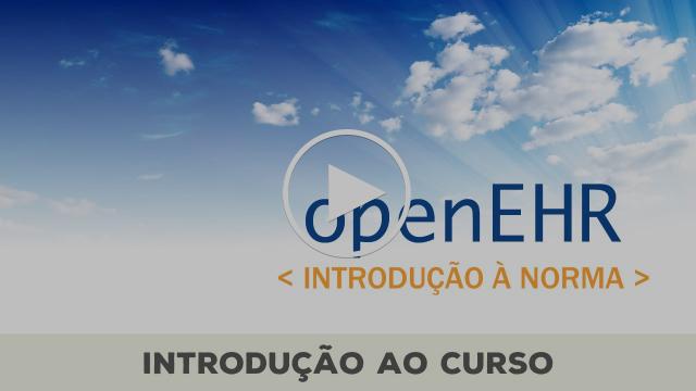 Curso openEHR u01a01 - Introdução ao curso
