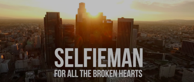Selfieman — For All The Broken Hearts (Official Music Video)