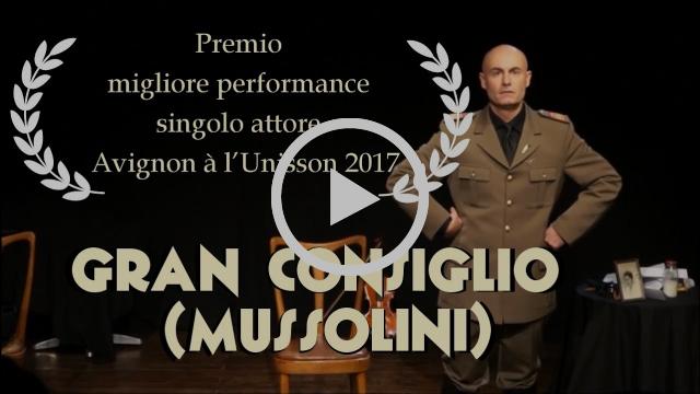 GRAN CONSIGLIO (Mussolini) - Trailer ufficiale spettacolo comico-storico su Benito Mussolini