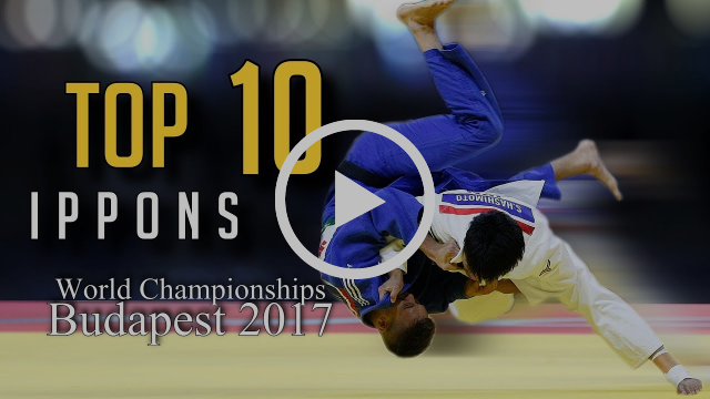 TOP 10 IPPONS   World Championships Budapest 2017   JudoHeroes
