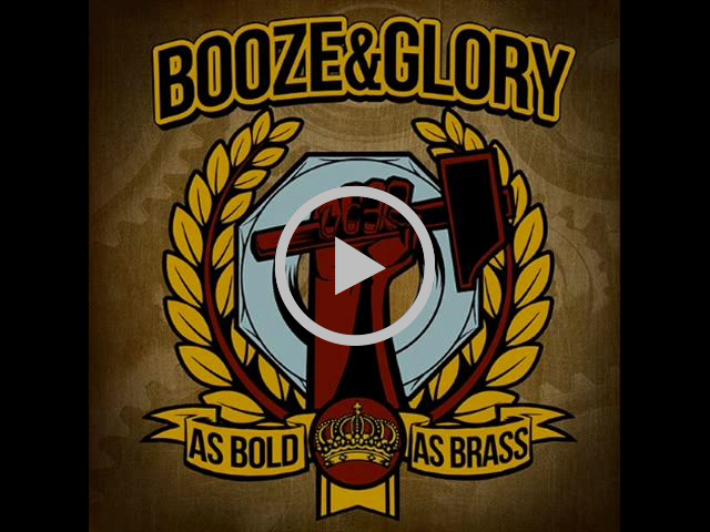 Booze & Glory - As Bold As Brass (Full Album)
