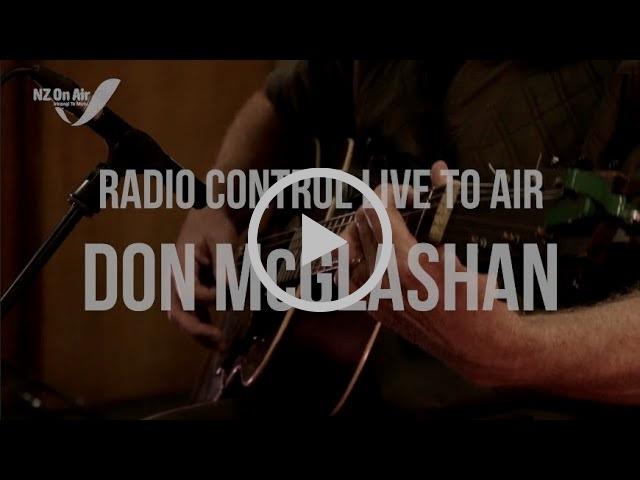 Don McGlashan on Radio Control 99.4FM