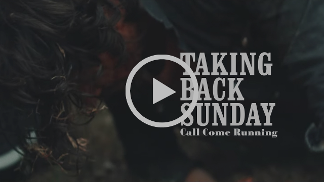 Taking Back Sunday - Call Come Running (Official Music Video)