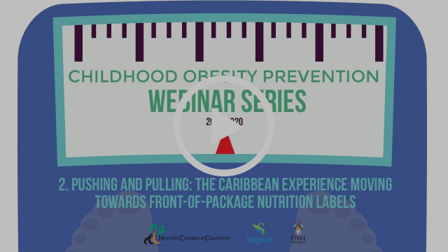 Second Webinar in the Chilhood Obesity Prevention Series