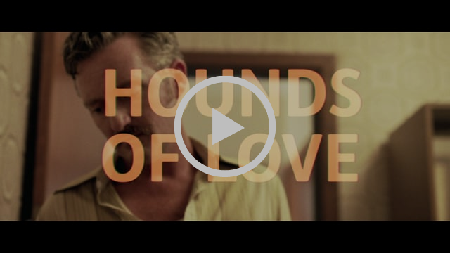 Teaser HOUNDS OF LOVE