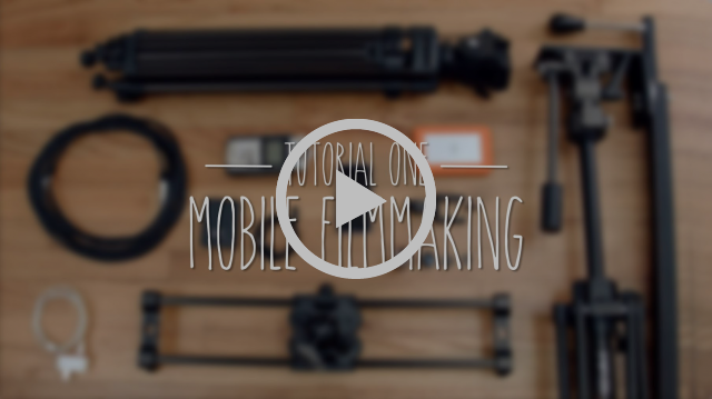 Tutorial One: Mobile Filmmaking