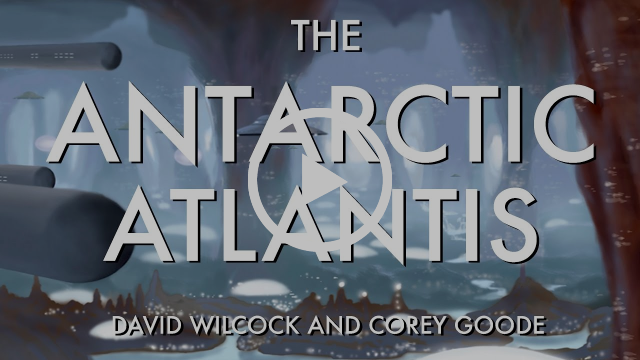 David Wilcock | Corey Goode: The Antarctic Atlantis [MUST SEE LIVE DISCLOSURE!]