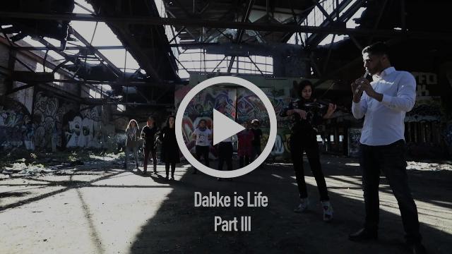 Dabke is Life Part III Teaser