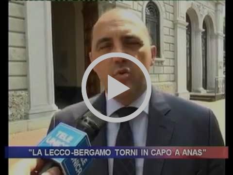 Comunicato stampa Fragomeli -La Lecco Bergamo torni di competenza Anas