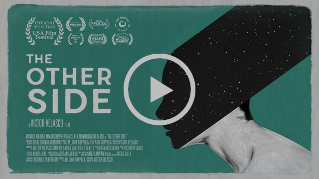 """The Other Side // Dir: Victor Velasco"""