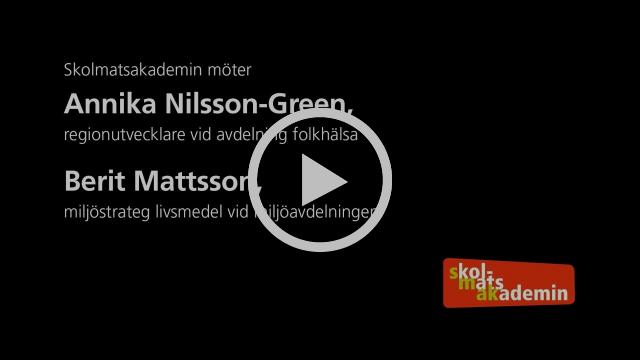 Skolmatsakademin möter: Annika & Berit från Folkhälsa & Miljö Västra Götalandsregionen