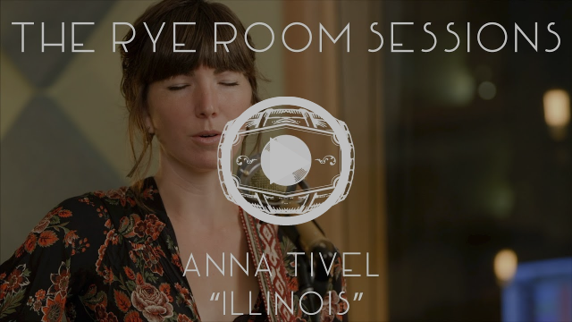"The Rye Room Sessions - Anna Tivel ""Illinois"" LIVE"