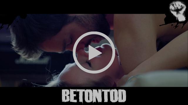 Betontod - Küss Mich [Offizielles Video]