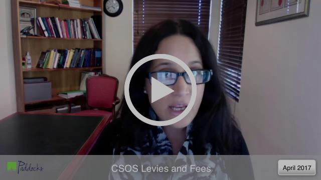 Paddocks Press Video 19: CSOS Levies and Fees