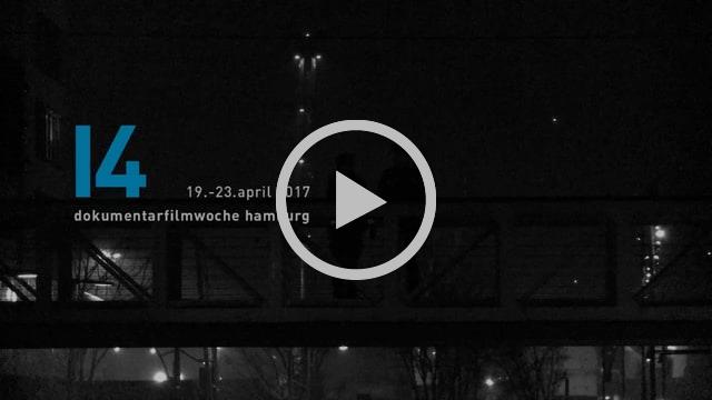 Trailer_dokumentarfilmwoche hamburg_2017