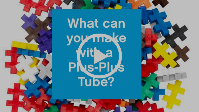 What can you make with a Plus-Plus Tube?