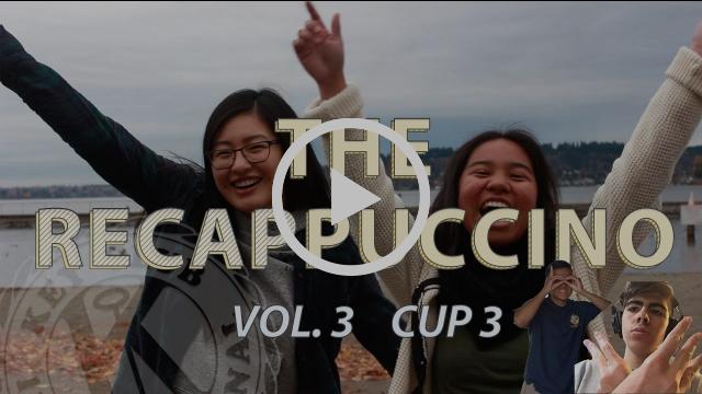 The RECAPpuccino! | Volume 3 Cup 3