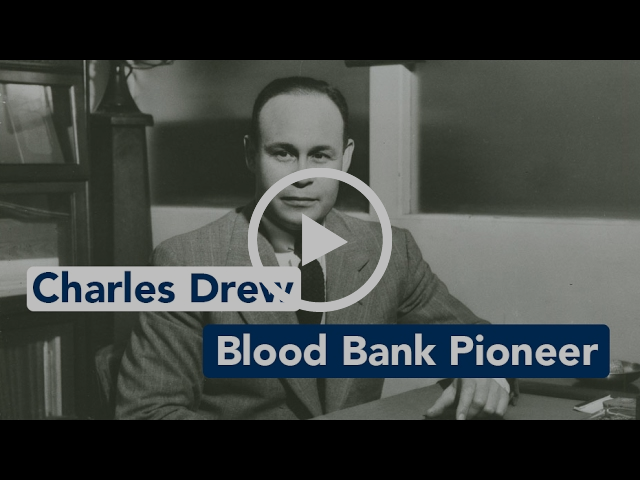 Charles Drew, blood bank pioneer