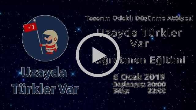 41278d2607812f77ada938bad0d10900 - Uzayda Türkler Var Eğitmen Eğitimi