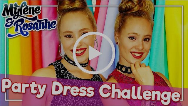 PARTY DRESS CHALLENGE MET MYLÈNE & ROSANNE