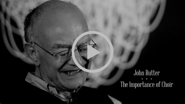 John Rutter: The Importance of Choir