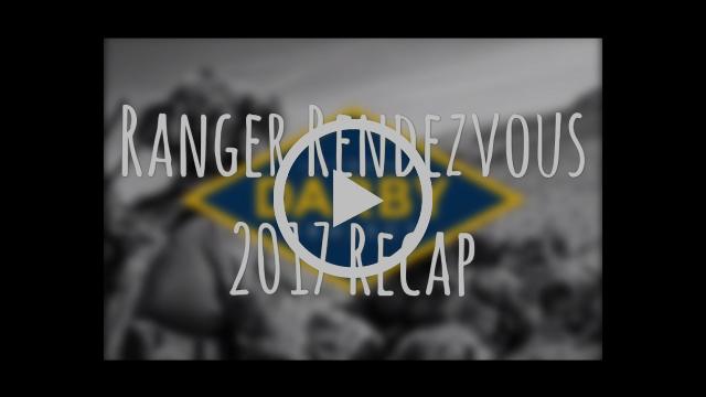 Ranger Rendezvous 2017 Recap