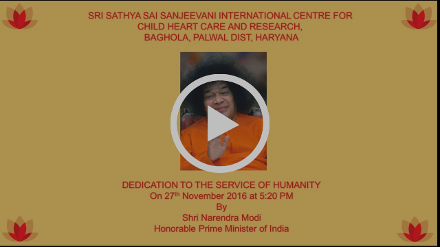 Sri Sathya Sai Sanjeevani International Center for Child Heart care and Research Opening