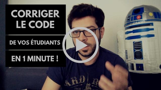 Corriger le code de vos étudiants en 1 minute 🤖