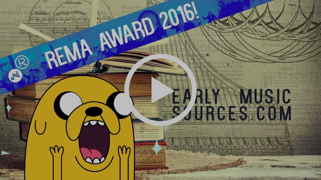 REMA Award 2016 and a short history of Early Music Sources.com