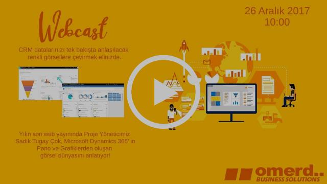Microsoft Dynamics 365 Pano ve Grafik 26 Aralık 2017 Salı FINAL