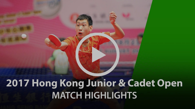 2017 Hong Kong Junior & Cadet Open Highlights: Xu Haidong vs Yang Shuo (Junior Boys' Final)