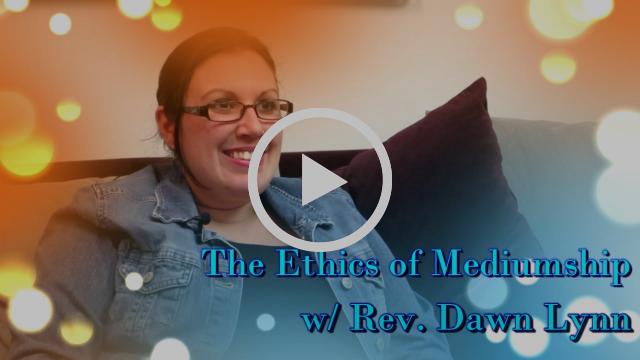 The Ethics of Mediumship