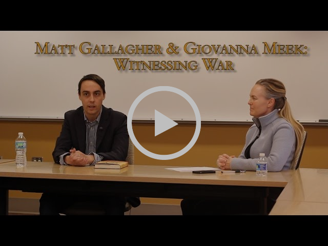 Witnessing War: A Conversation About War and Writing with Matt Gallager