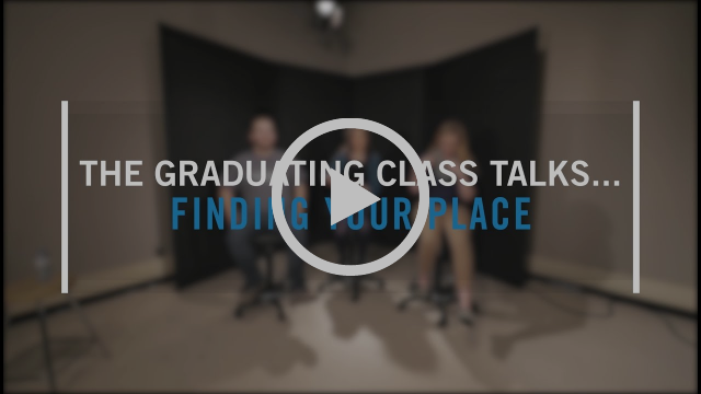 The Graduating Class Talks - Finding your Place